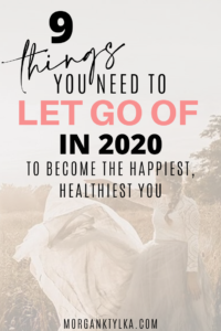 9 Things to Let go of right now