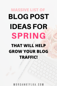 Blog Post Ideas for Spring